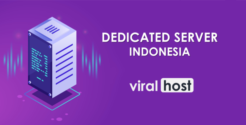 Provider Dedicated Server Terbaik Indonesia